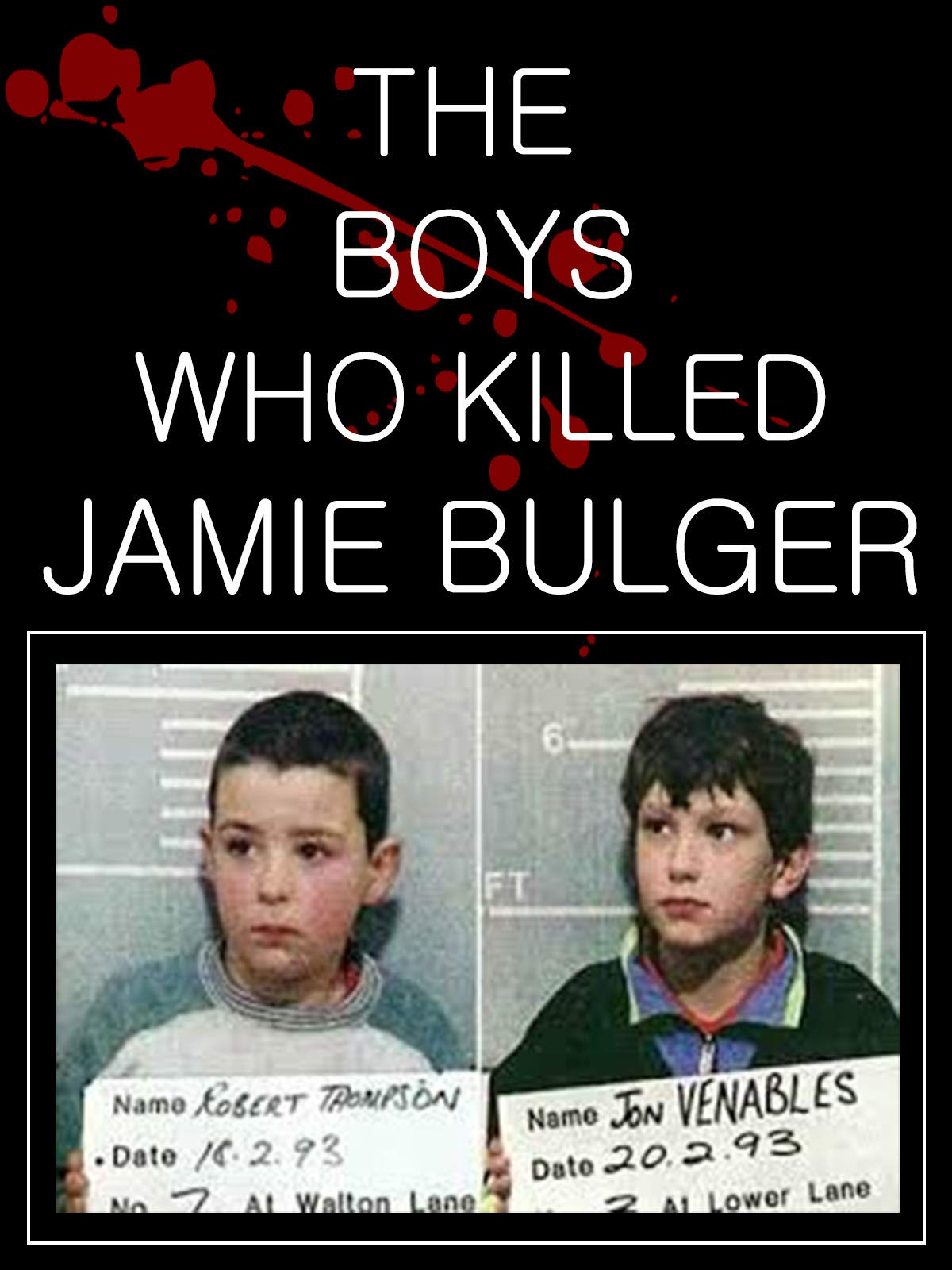 The Boys Who Killed Jamie Bulger on Amazon Prime Instant Video UK