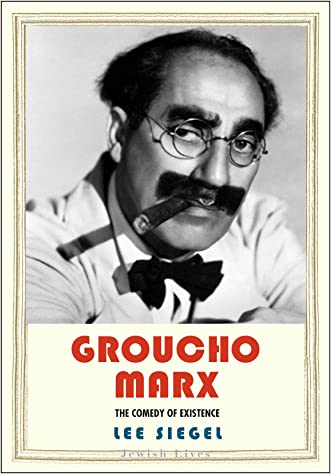 Groucho Marx: The Comedy of Existence (Jewish Lives)