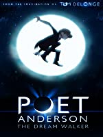 Poet Anderson: The Dream Walker [HD]
