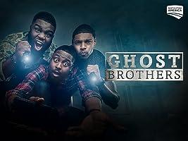 Ghost Brothers Season 1