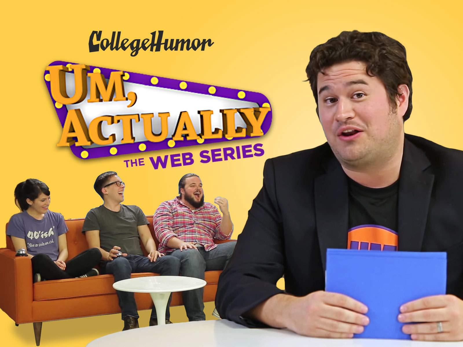 Um, Actually: The Web Series - Season 1