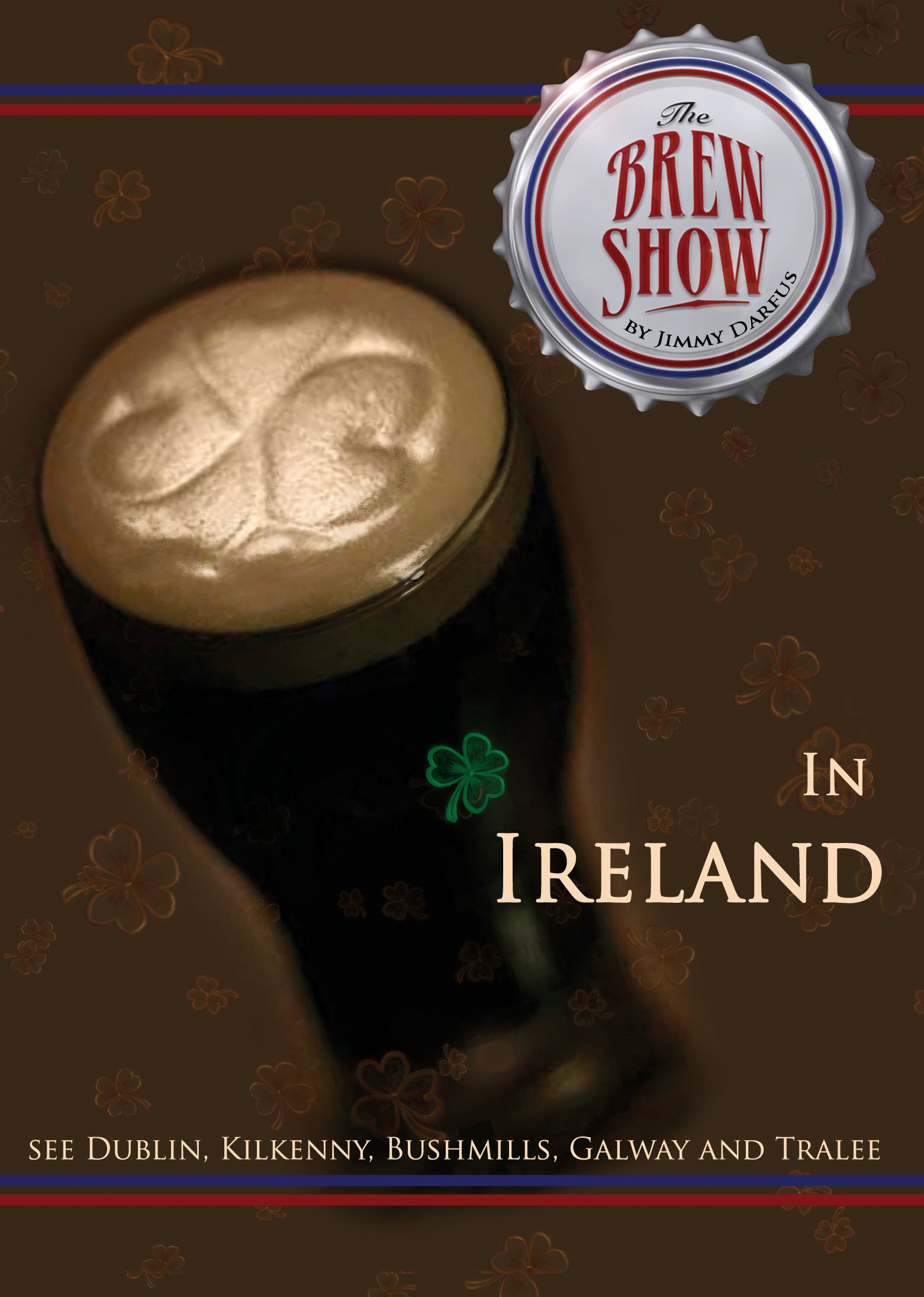 The Brewshow - In Ireland on Amazon Prime Instant Video UK