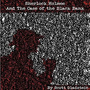 Sherlock Holmes and the Case of the Black Bank Audiobook