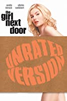 The Girl Next Door (Unrated)