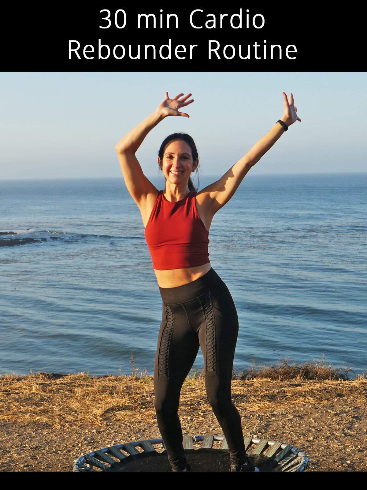 30 min Cardio Rebounder Routine