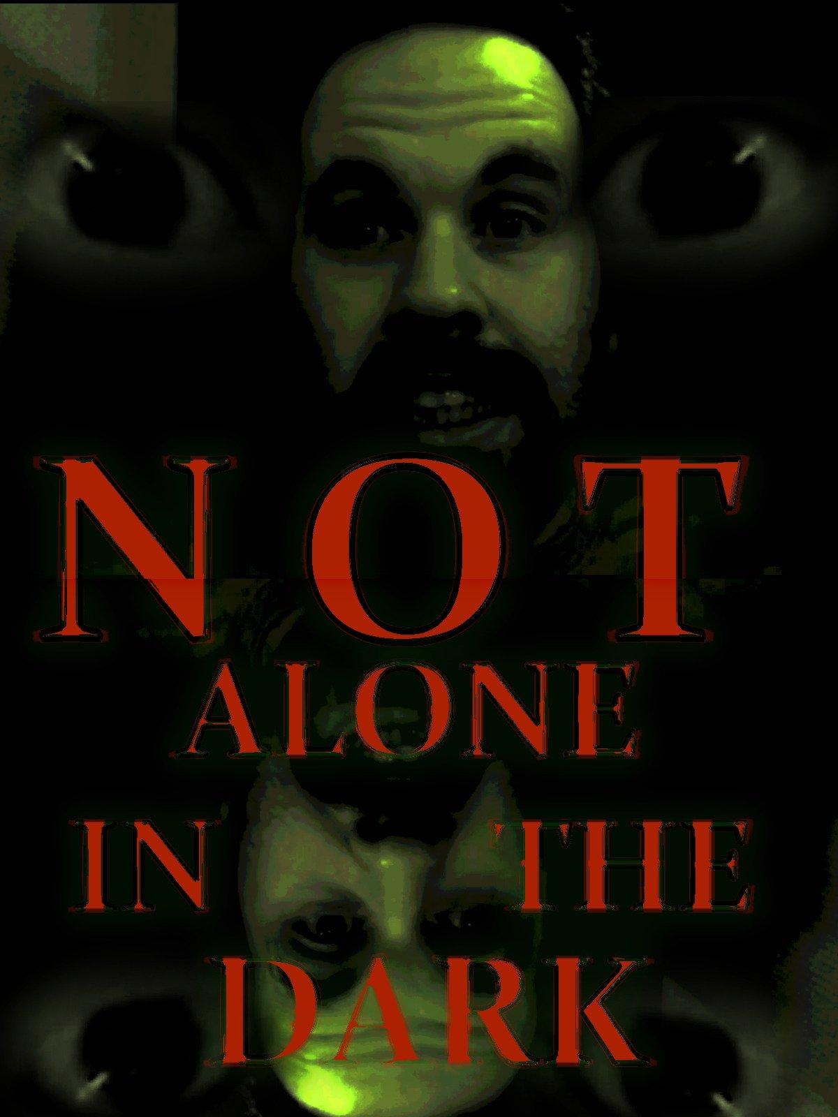 Not alone in the dark