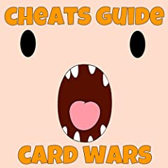 Cheats For Card Wars - Adventure Time Game Guide - Walkthrough, Tips & Tricks!