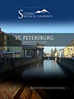Naxos Scenic Musical Journeys St. Petersburg Palaces of the Tsars