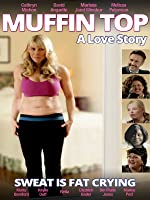 Muffin Top: A Love Story [HD]