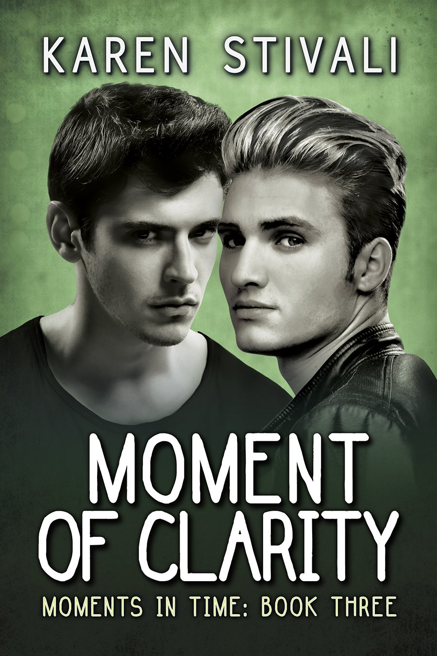 Moment of Clarity – Karen Stivali – 5 stars