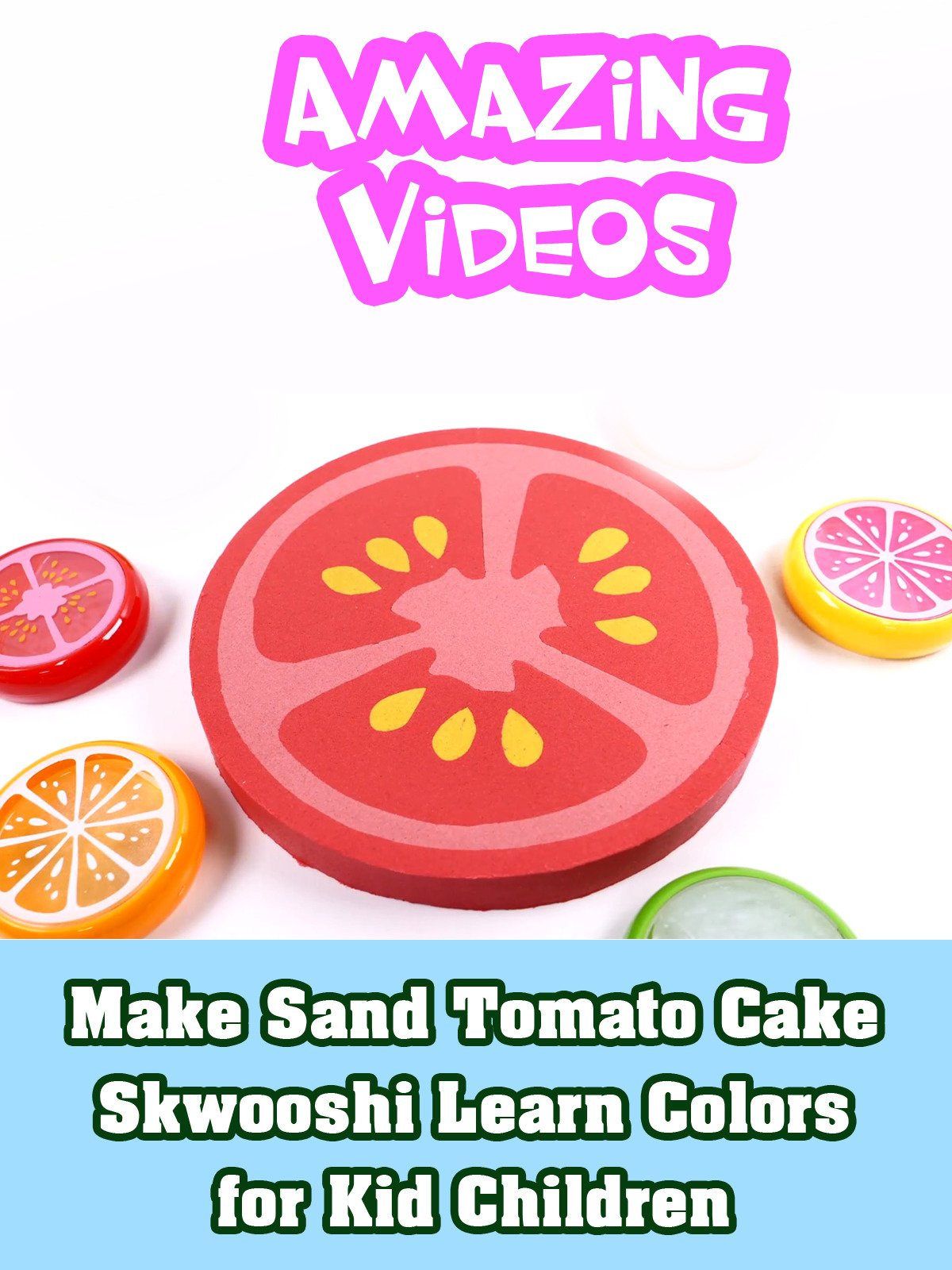 Make Sand Tomato Cake Skwooshi Learn Colors for Kid Children