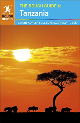 The Rough Guide to Tanzania written by Rough Guides