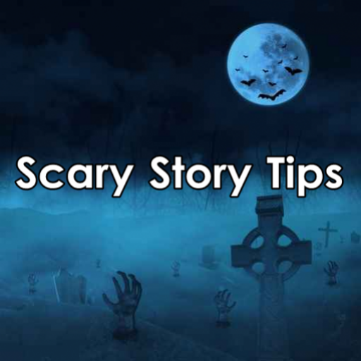 Scary Story Tipsscary Story Tips