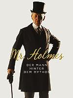 Mr. Holmes: Der Mann hinter dem Mythos