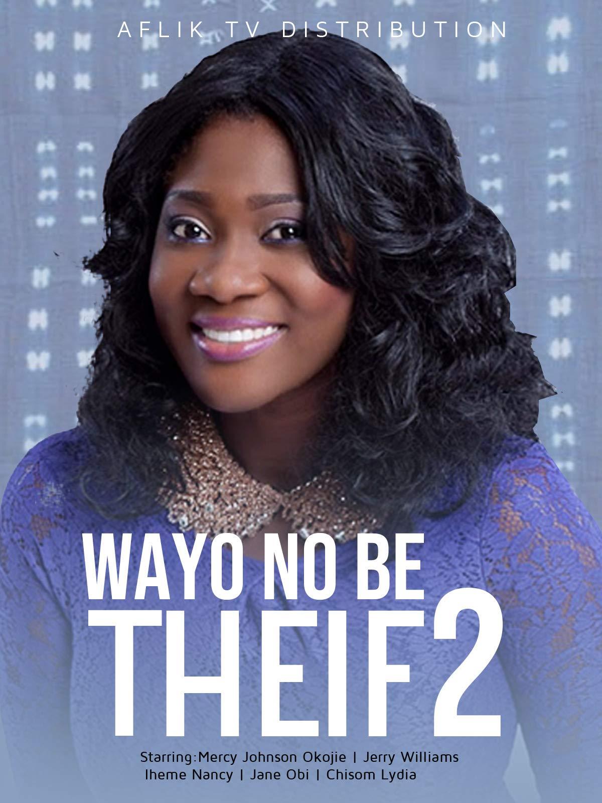 Wayo No Be Thief 2 on Amazon Prime Instant Video UK