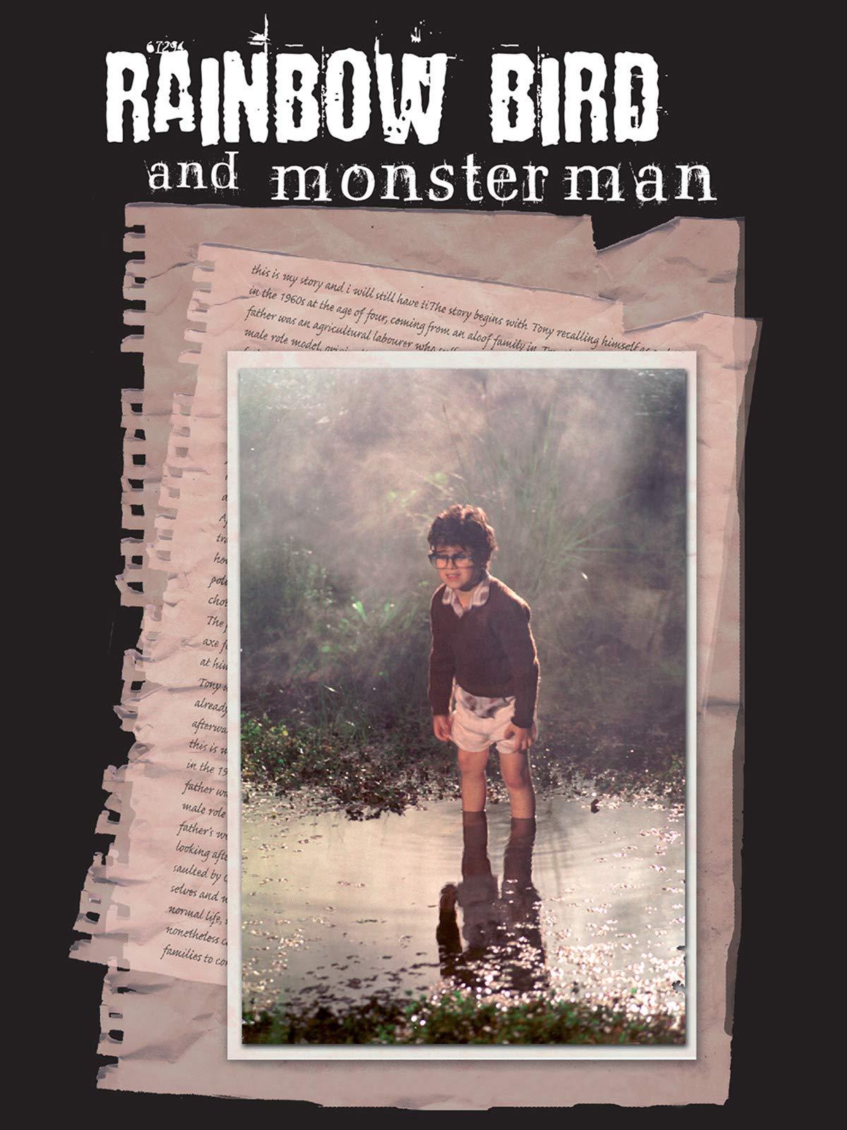 Rainbow Bird and Monster Man on Amazon Prime Instant Video UK