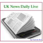 UK News Daily Live