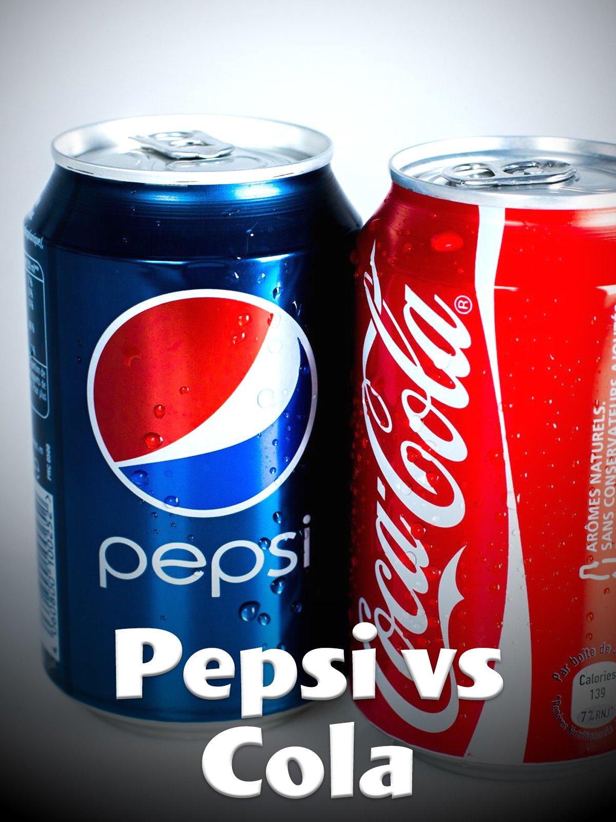 Pepsi vs Cola