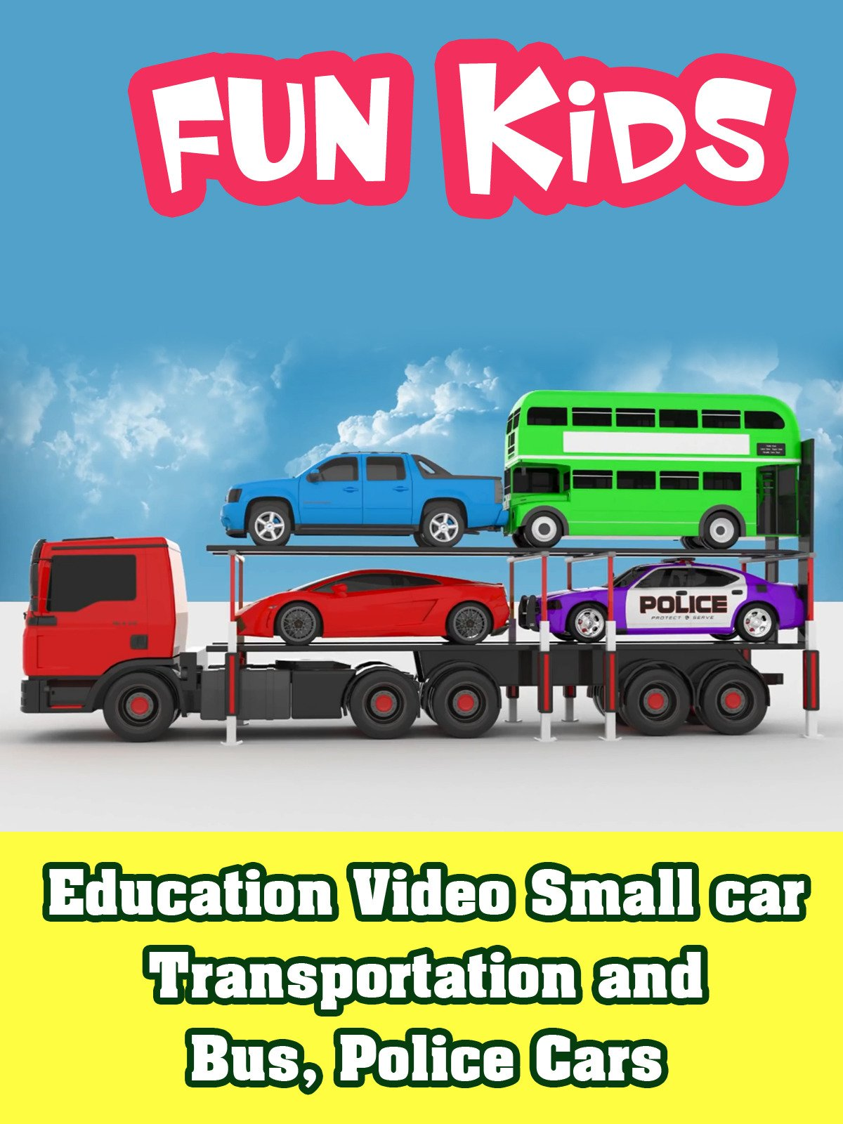 Education Video Small car Transportation and Bus, Police Cars