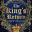 The King's Return Audiobook by Andrew Swanston Narrated by David Thorpe