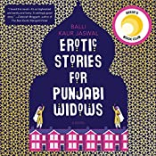 Erotic Stories for Punjabi Widows: A Novel | [Balli Kaur Jaswal]