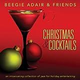 Christmas & Cocktails ~ Beegie Adair