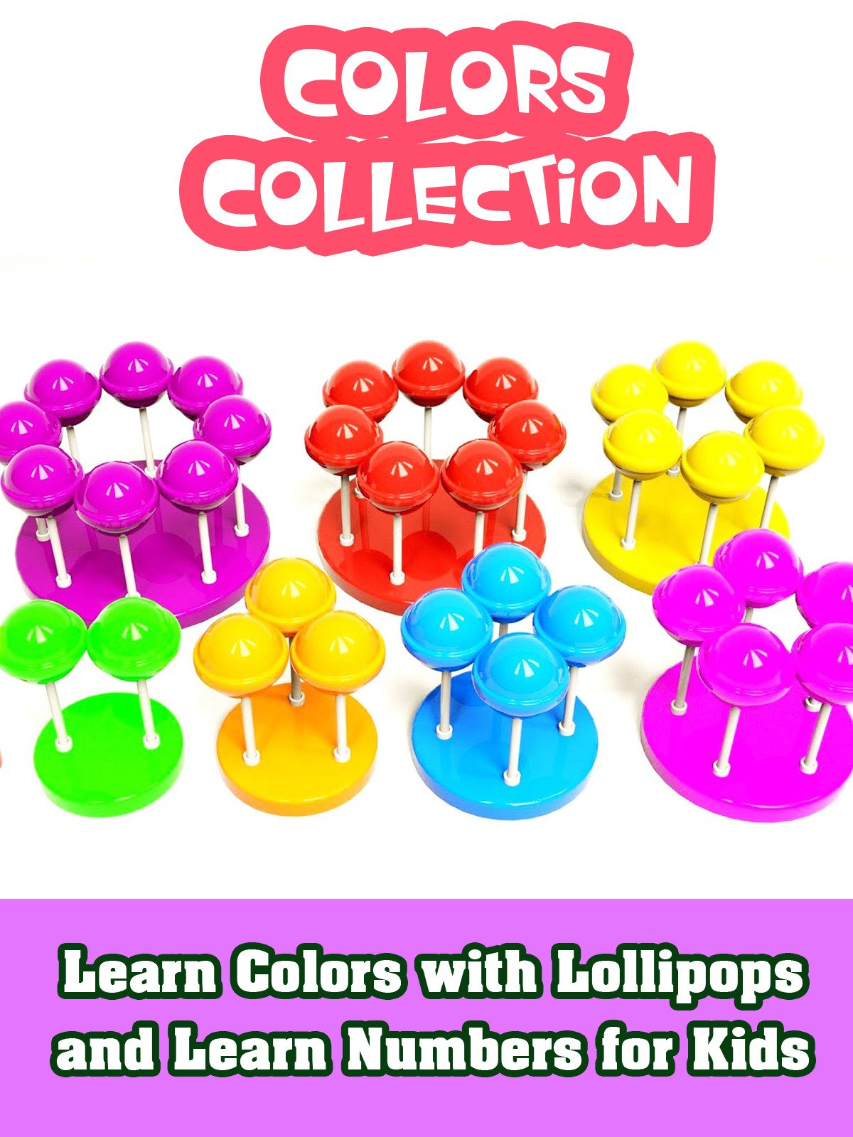 Learn Colors with Lollipops and Learn Numbers for Kids on Amazon Prime Instant Video UK
