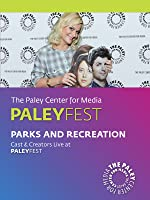Parks and Recreation: Cast & Creators Live at PALEYFEST 2013