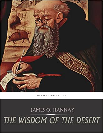 The Wisdom of the Desert written by James O. Hannay