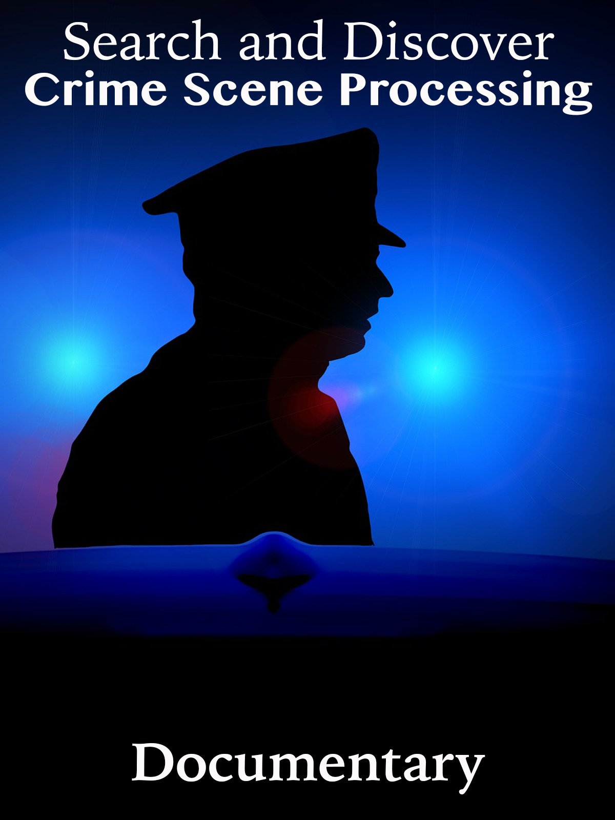 Search and Discover Crime Scene Processing Documentary
