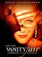 Vanity Fair - Jahrmarkt der Eitelkeiten