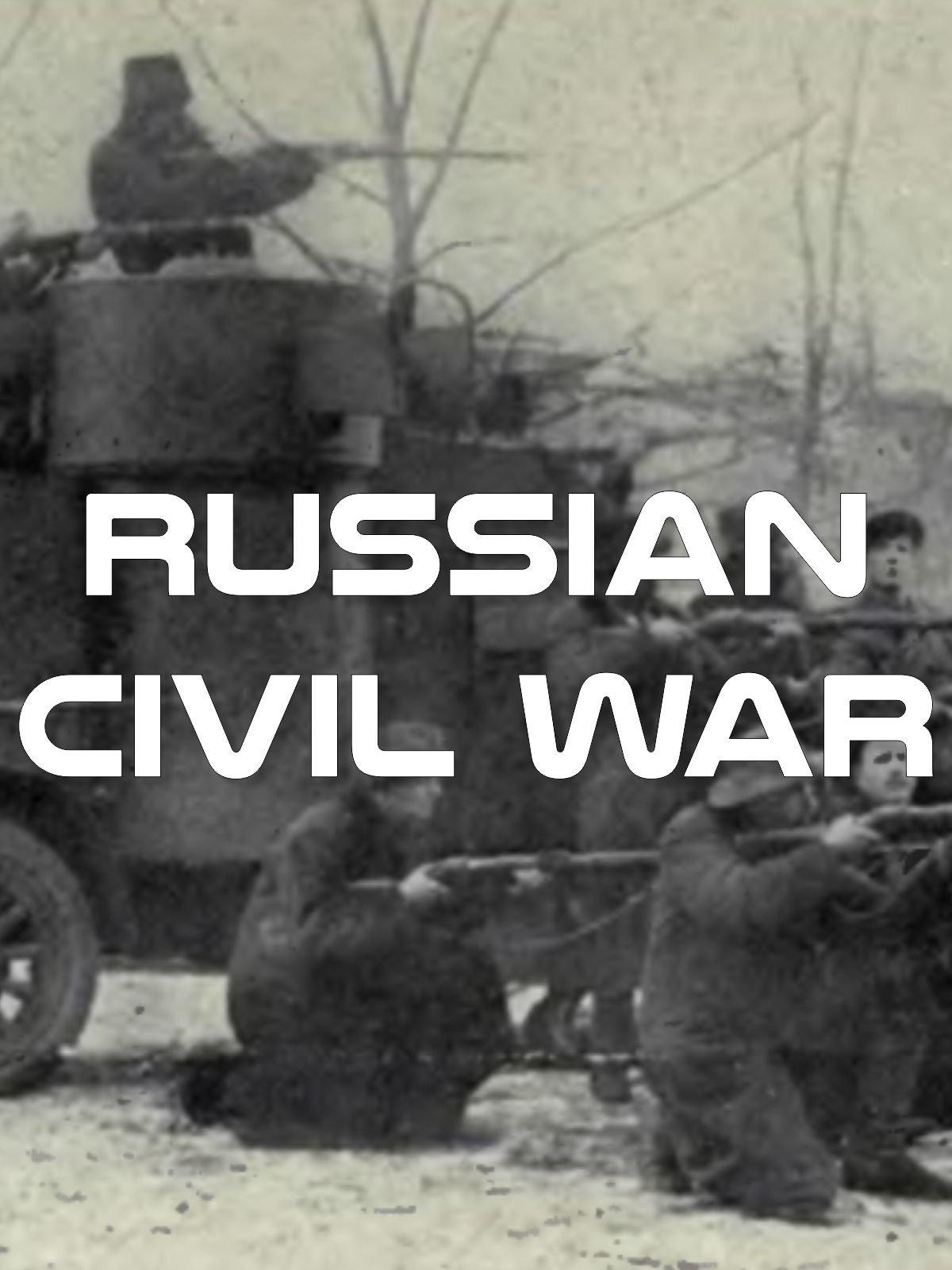 Russian Civil War on Amazon Prime Instant Video UK