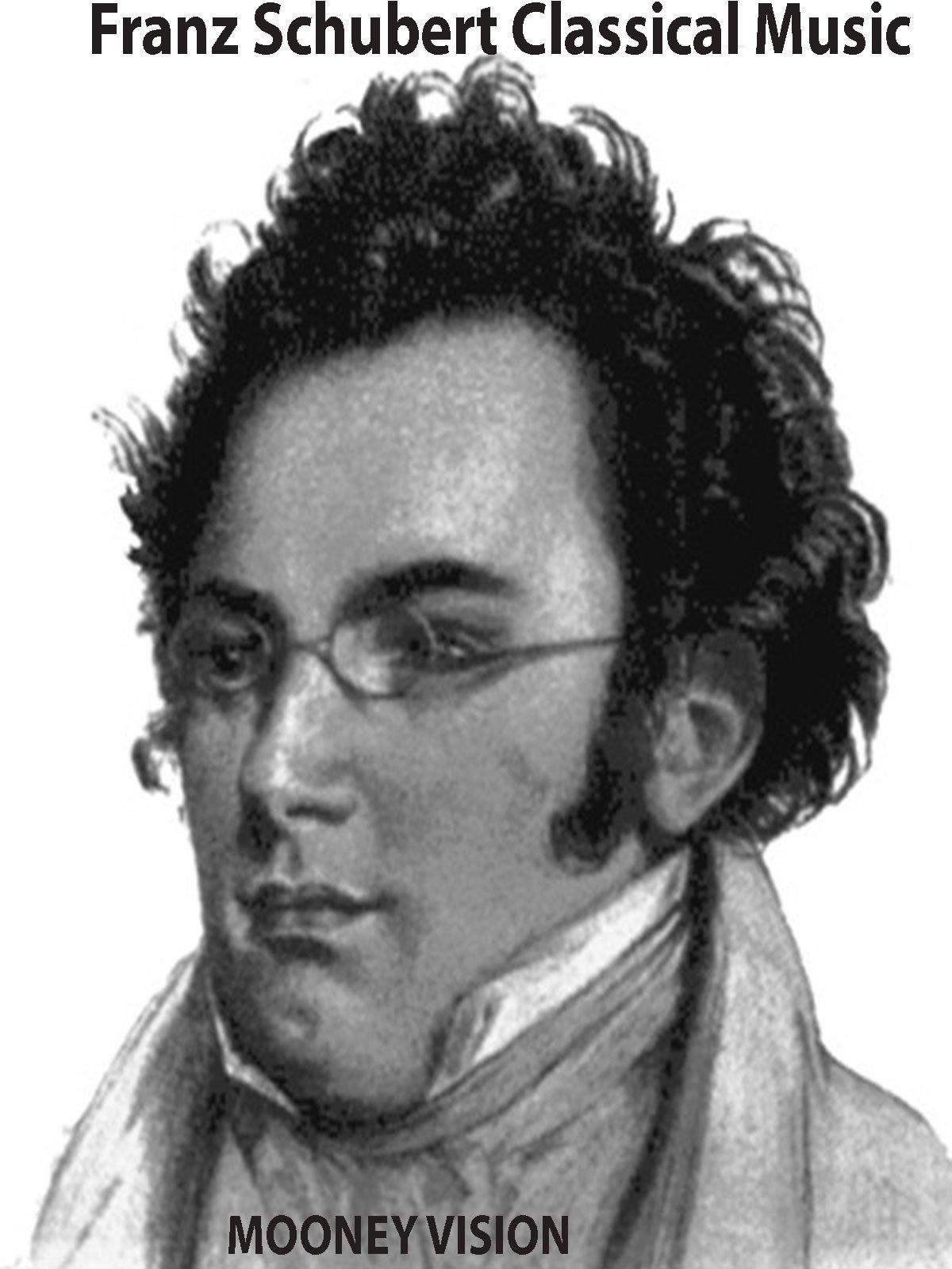 Franz Schubert Classical Music on Amazon Prime Instant Video UK