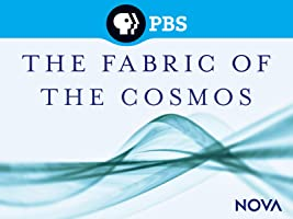 NOVA: The Fabric of the Cosmos [HD]