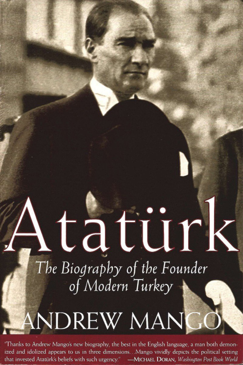 Ataturk: The Biography of the founder of Modern Turkey ISBN-13 9781585673346