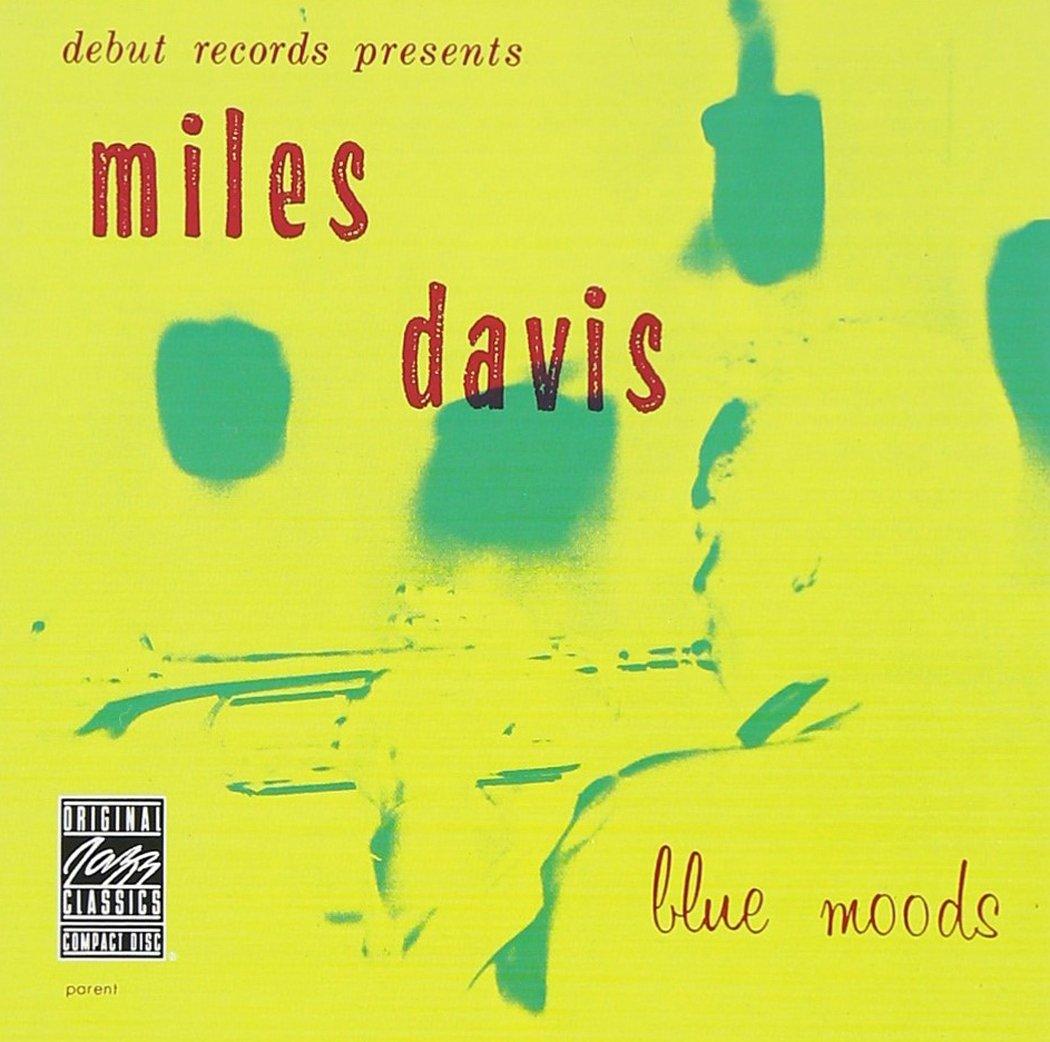 マイルス・デイヴィス / Blue Moods