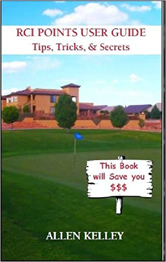 RCI Points User Guide (Timeshare - A-Z Book 2) written by Allen Kelley