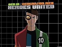 Ben10/Generator Rex Heroes United Season 1