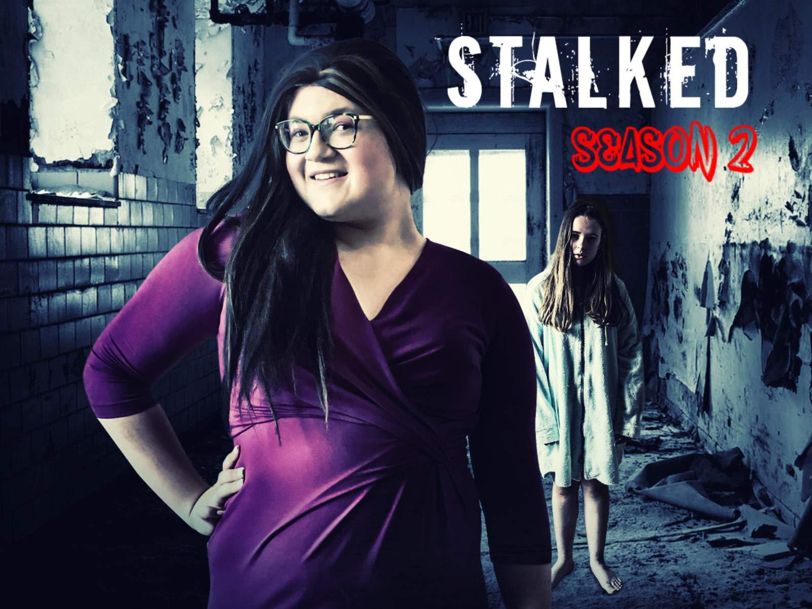 Stalked - Season 1 on Amazon Prime Video UK