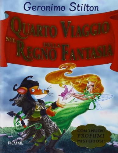 Quarto viaggio nel Regno della Fantasia PDF