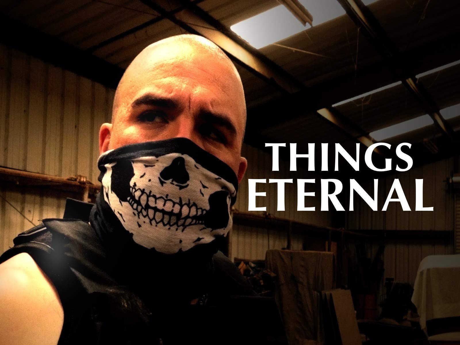 Things Eternal on Amazon Prime Instant Video UK