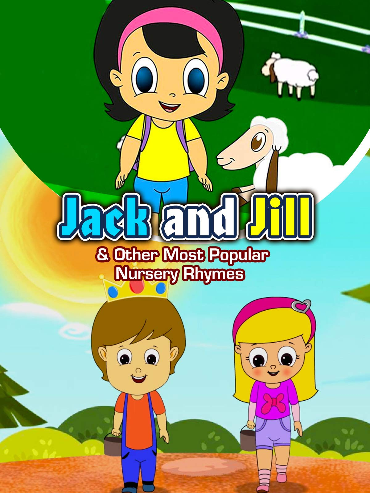 Jack and Jill & Other Most Popular Nursery Rhymes |HD Version