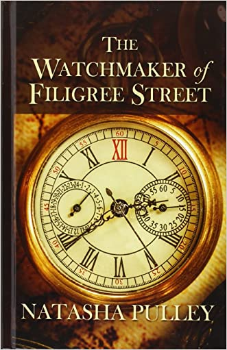 The Watchmaker Of Filigree Street written by Natasha Pulley