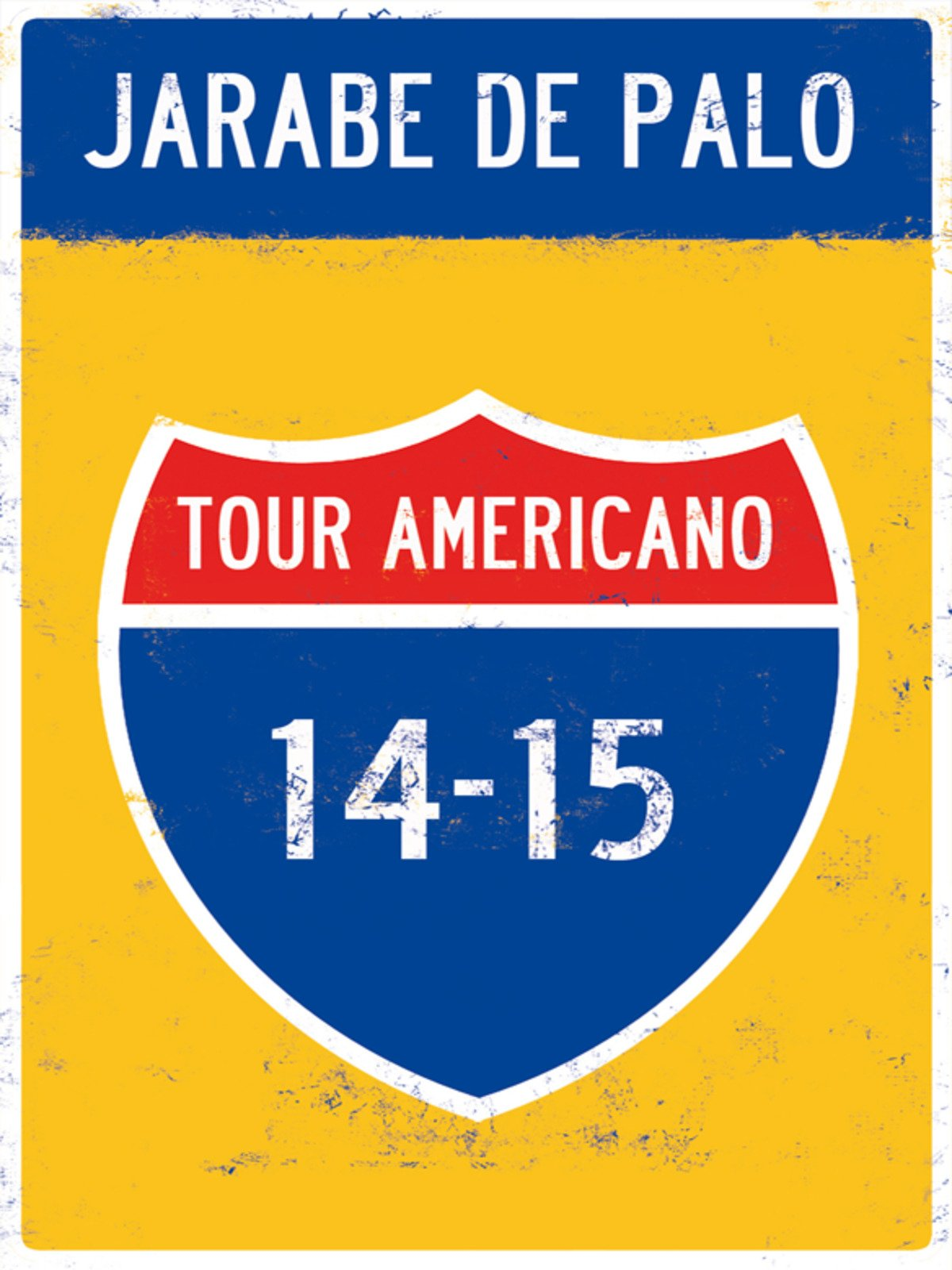 Jarabe de Palo: Tour Americano 14/15