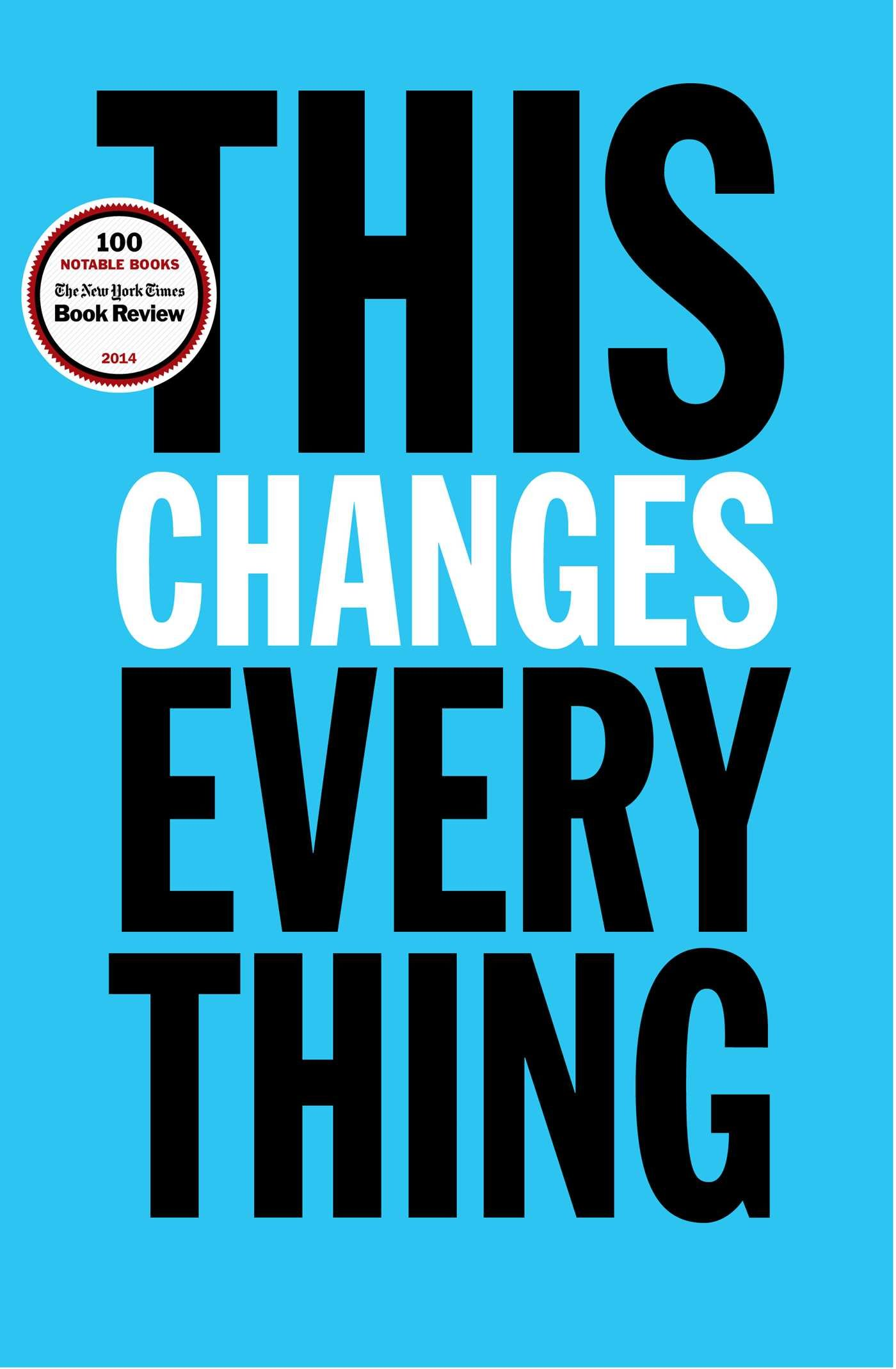 This Changes Everything ISBN-13 9781451697384