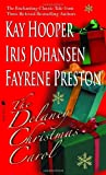 Delaney Christmas Carol, The (055329654X) by Johansen, Iris; Kay Hooper; Fayrene Preston