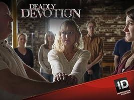 Deadly Devotion Season 1