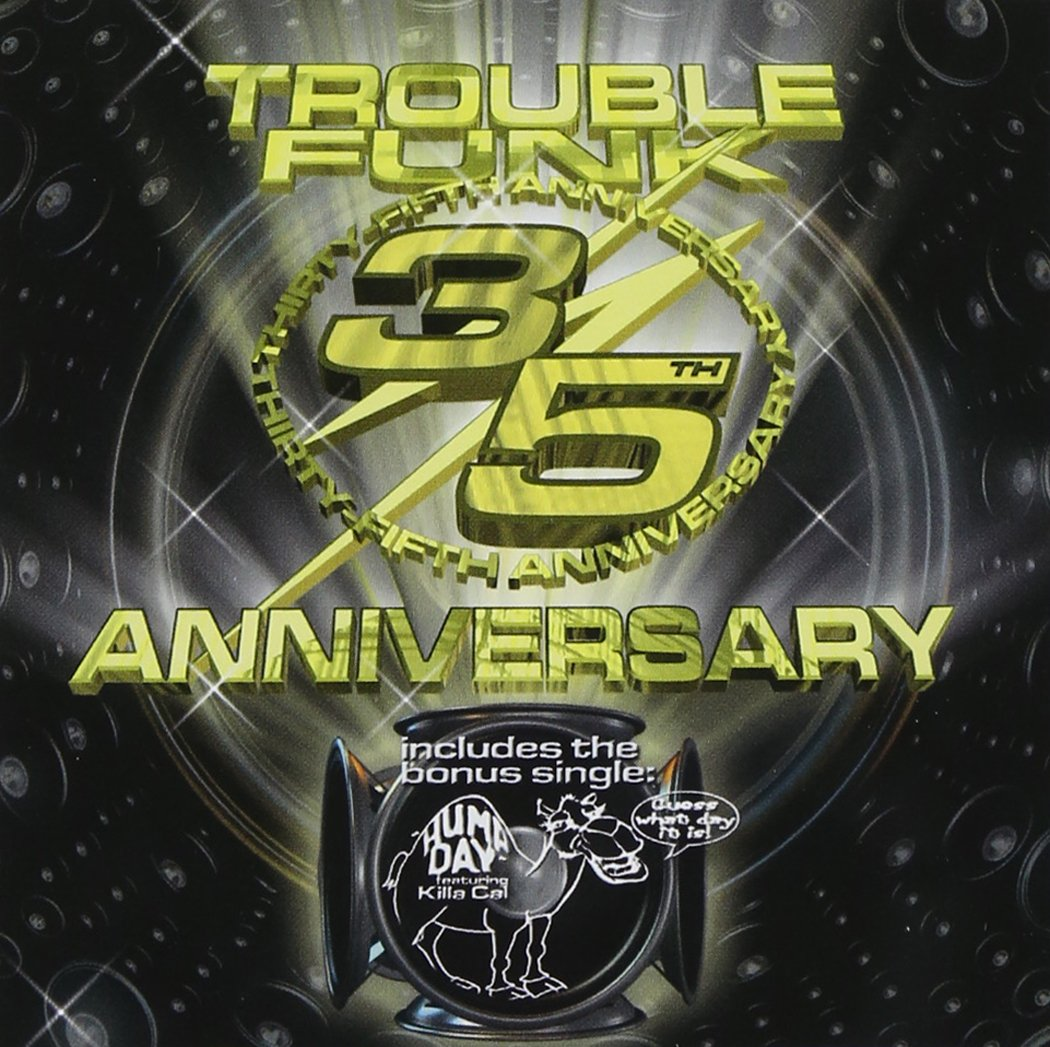 Trouble Funk 35th Anniversary
