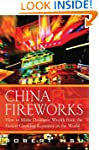 China Fireworks: How to Make Dramatic...