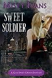 Sweet Soldier, A Kali Sweet Urban Fantasy Story